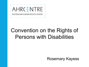 Convention on the Rights of Persons with Disabilities Rosemary Kayess