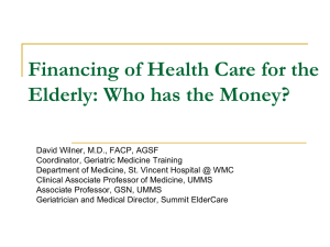 Financing of Health Care for the Elderly: Who has the Money?