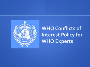 WHO Conflicts of Interest Policy for WHO Experts 1