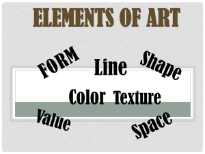 ELEMENTS OF ART Line Color Texture