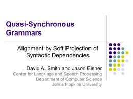 Quasi-Synchronous Grammars Alignment by Soft Projection of Syntactic Dependencies