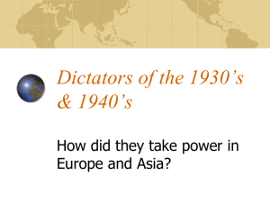 Dictators of the 1930's & 1940's How did they take power in