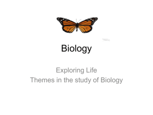 Biology Exploring Life Themes in the study of Biology