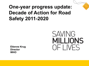 One-year progress update: Decade of Action for Road Safety 2011-2020 Etienne Krug