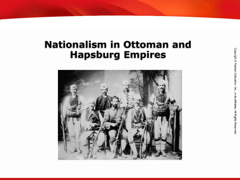 Nationalism In Ottoman And Hapsburg Empires
