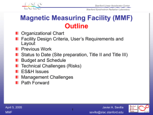 Magnetic Measuring Facility (MMF) Outline
