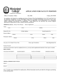 APPLICATION FOR FACULTY POSITION  Office of Academic Affairs Box 4002