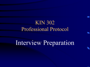 Interview Preparation KIN 302 Professional Protocol