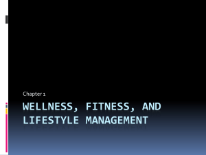 WELLNESS, FITNESS, AND LIFESTYLE MANAGEMENT Chapter 1