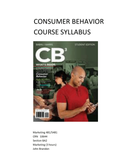 CONSUMER BEHAVIOR COURSE SYLLABUS Marketing 481/5481