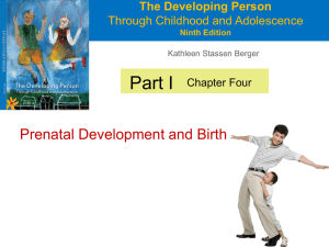 Part I Prenatal Development and Birth The Developing Person Through Childhood and Adolescence