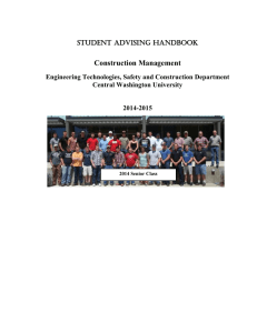 Construction Management STUDENT ADVISING HANDBOOK Engineering Technologies, Safety and Construction Department
