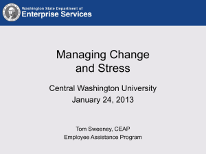 Managing Change and Stress Central Washington University January 24, 2013