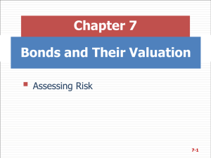  Chapter 7 Bonds and Their Valuation Assessing Risk