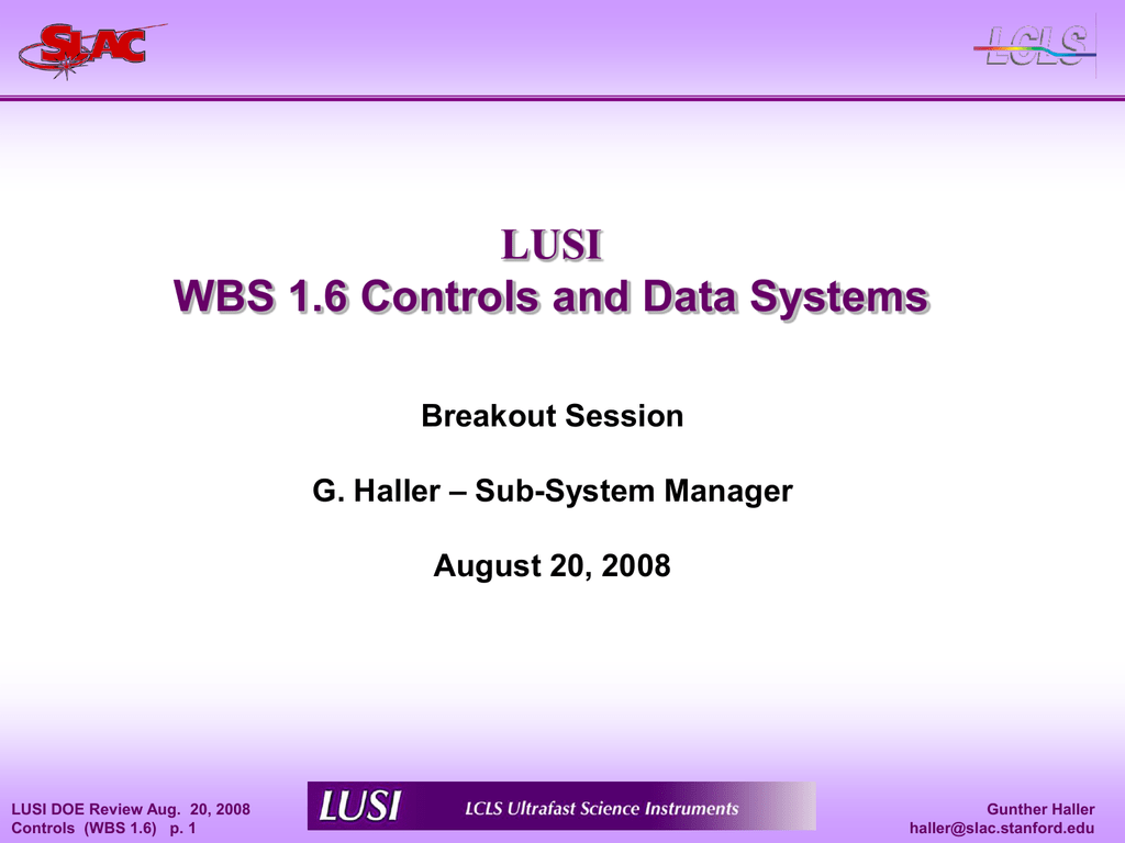 LUSI WBS 1 6 Controls and Data Systems Breakout Session