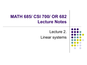 MATH 685/ CSI 700/ OR 682 Lecture Notes Lecture 2. Linear systems