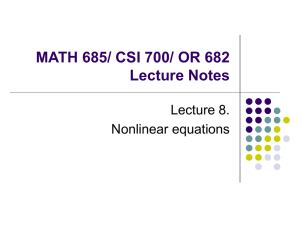 MATH 685/ CSI 700/ OR 682 Lecture Notes Lecture 8. Nonlinear equations