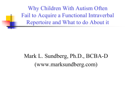 Why Children With Autism Often Fail to Acquire a Functional Intraverbal