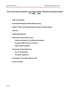 Chico Information Systems Committee (CISC) /Enterprise Systems Report – 2007 FY 2006
