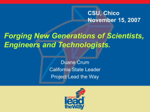 Forging New Generations of Scientists, Engineers and Technologists. CSU, Chico November 15, 2007