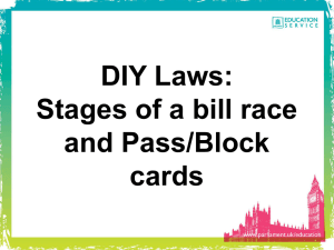 DIY Laws: Stages of a bill race and Pass/Block cards