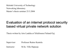 Evaluation of an internet protocol security based virtual private network solution