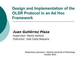 Design and Implementation of the OLSR Protocol in an Ad Hoc Framework