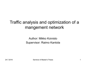 Traffic analysis and optimization of a mangement network Author: Mikko Koivisto