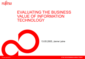 EVALUATING THE BUSINESS VALUE OF INFORMATION TECHNOLOGY 13.05.2005, Janne Laine