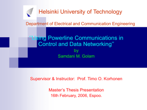 Helsinki University of Technology ''Using Powerline Communications in Control and Data Networking''