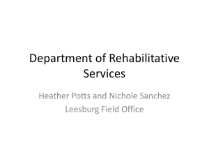 Department of Rehabilitative Services Heather Potts and Nichole Sanchez Leesburg Field Office