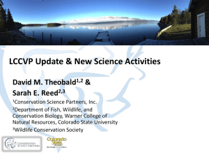 LCCVP Update & New Science Activities David M. Theobald & Sarah E. Reed