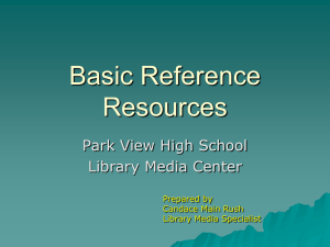 Basic Reference Resources Park View High School Library Media Center