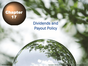 Dividends and Payout Policy Chapter 17