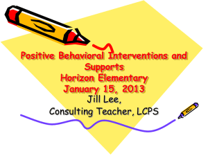 Positive Behavioral Interventions and Supports Horizon Elementary January 15, 2013