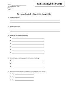 Test on Friday!!!! 10/19/12 TV Production Unit 1 Advertising Study Guide