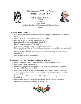 Kindergarten 9 Week Plans THIRD QUARTER Units & Special Activities: