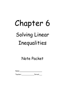 Chapter 6 Solving Linear Inequalities