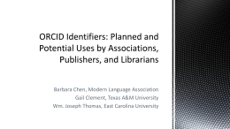 Barbara Chen, Modern Language Association Gail Clement, Texas A&M University