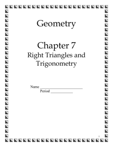 Geometry Chapter 7 Right Triangles and