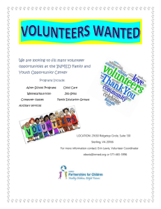 We are looking to fill many volunteer nd Youth Opportunity Center