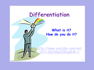 Differentiation What is it? How do you do it?
