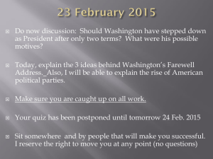 Do now discussion:  Should Washington have stepped down
