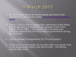 Do Now: Read about the Selma march and answer the