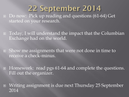 Do now:  Pick up reading and questions (61-64) Get