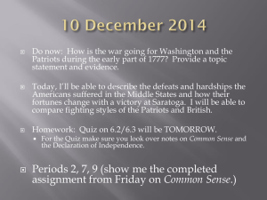 Do now:  How is the war going for Washington... Patriots during the early part of 1777?  Provide a...