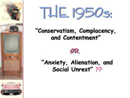 "THE 1950s: OR ""Conservatism, Complacency, and Contentment"""