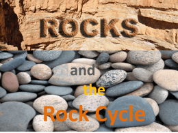 Rock Cycle and the