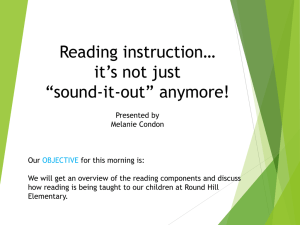 "Reading instruction… it's not just ""sound-it-out"" anymore!"