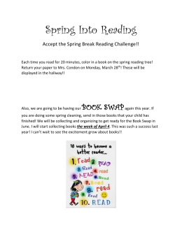 Spring Into Reading Accept the Spring Break Reading Challenge!!